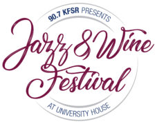 KFSR Jazz & Wine Festival at University House!